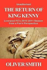 The Return of King Kenny - Liverpool FC's 2010-2011 Season from a Fan's Perspect