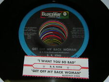 B.B. King BLUES 45 Get Off My Back Woman / I Want You S
