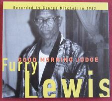 FURRY  LEWIS    CD GOOD MORNING JUDGE  FAT POSSUM