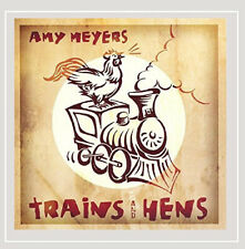 Trains and Hens by Amy Meyers.