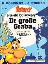 ASTERIX MUNDART 01 - DR GROSSE GRABA (ASTERIX SCHWÄTZT SCHWÄBISCH)