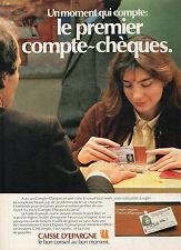 Publicité 1983  Banque CAISSE D'EPARGNE  le compte chèque