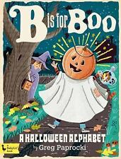 B Is for Boo: A Halloween Alphabet (Babylit) New! Free Shipping!