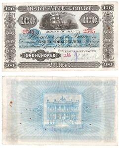 1943 Ulster Bank Ltd £100 Banknote - BYB ref: NI.852 - Pick 320 (scarce)