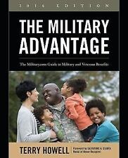 The Military Advantage, 2016 Edition: The Military.com Guide to Military and Vet