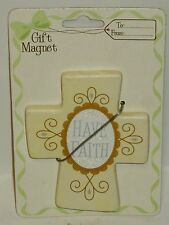 HAVE FAITH Magnet Well Made Cross Has Gold Designs Silver Writing WHITE