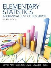 Elementary Statistics in Criminal Justice Research (4th Edition) by Fox, James