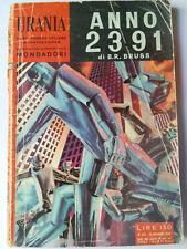 "Urania #243 ""Anno 2391"" B.R. Bruss Mondadori 1960 discreto"
