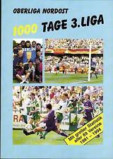 Oberliga Nord-est 1000 Giorno 3. Lega - Statistiche di tutti 69 Club 1991 - 1994