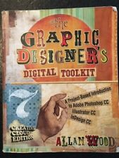 ive The Graphic Designer's Digital ToolKit 2015, 7th edition
