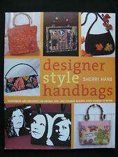 Designer Style Handbags Techniques & Projects by Sherri Haab