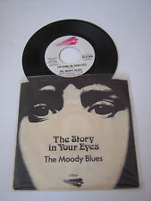 SP 2 TITRES VINYL 45 T , THE MOODY BLUES , THE STORY IN YOUR . EX + / EX . USA .