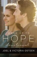 Wake up to Hope : Devotionals to Start Each Day in Faith by Joel Osteen and...