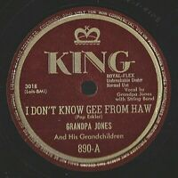 GRANDPA JONES - I Don't Know Gee From Haw / Grandpa's Getting Married... 78 RPM