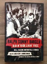 Ralph Sonny Barger Ridin' High Livin' Free Hell-raising Motorcycle Stories 1st