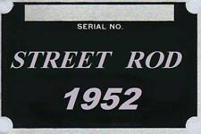 1952  52  rat rod street rod hot rod  info plate