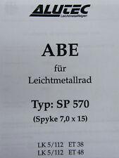 Original ABE für Alufelge Alutec Spyke SP570 KBA 46223 TÜV Gutachten