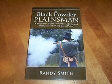 THE BLACK POWDER PLAINSMAN Muzzle-Loading Frontier Reenactment Guns Gun Book NEW