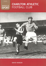 Charlton Athletic FC - Images of Sport Addicks Archive Photographs Football book