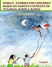 Doha's - Stories for Children Based on Famous Couplets of Tulsidas, Kabir and...