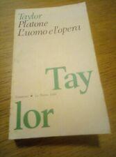 A. E. Taylor, Platone. L'uomo e l'opera. La Nuova Italia 1987. Mario Dal Pra.