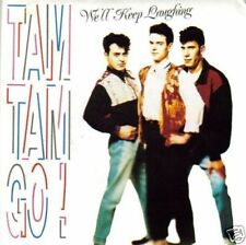 TAM TAM GO-WE´LL KEEP LAUGHING SINGLE 1989 EX-EX