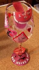 Lolita Collector's Wine stem Glass 15 oz Who Needs a Man w/ recipe decorated
