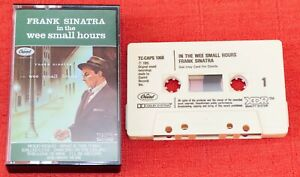 FRANK SINATRA - UK CASSETTE TAPE - IN THE WEE SMALL HOURS