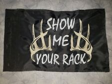 Custom Show Me Your Rack ATV Safety Replacement Whip Flag Great 4 Jeep UTV