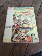 BARBE ROUGE - LE ROI DES SEPT MERS 1962 - COLLECTION Pilote edition originale