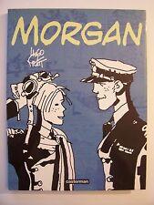 MORGAN , Hugo Pratt , E.O 1999 , Comme Neuf