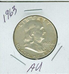 1963 SILVER FRANKLIN HALF DOLLAR AU    SHIPPING IS 55 CENTS