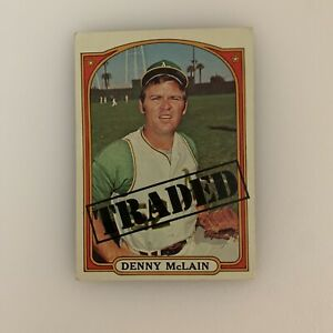 1972 Topps Denny McLain # 753 Traded Oakland A's Athletics HOF