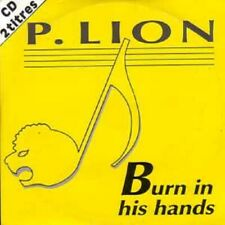 P. LION	Burn in his hands 2-track CARD SLEEVE	CD SINGLE	Polygram	1992	France