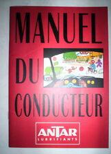 MANUEL DU CONDUCTEUR ANTAR LUBRIFIANTS / 1997