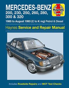 Mercedes-Benz 124 Series Petrol & Diesel (85 - Aug 93) Haynes Repair Manual