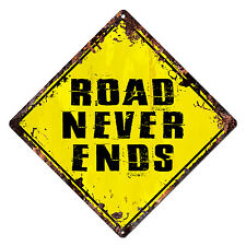 DS-0006 ROAD NEVER ENDS Diamond Sign Rustic Chic Sign Bar Shop Home Decor Gift