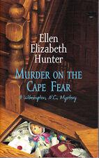 Murder on the Cape Fear (A Wilmington N.C. Mystery