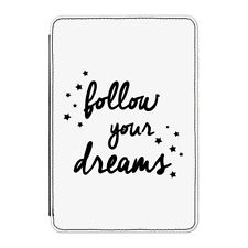 "Follow Your Dreams Case Cover for Kindle 6"" E-reader - Funny Inspirational Quote"