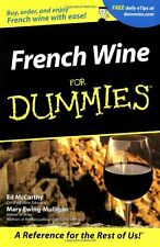French Wine For Dummies by Ed McCarthy, Mary Ewing-Mulligan