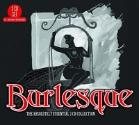 BURLESQUE: THE ABSOLUTELY ESSENTIAL 3CD 3 CD NEU