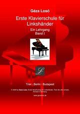 Loso Klavierschule - Ein Lehrgang - Band 1 für Linkshänder-Tasteninstrument