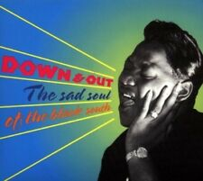 DOWN & OUT-THE SAD SOUL OF THE BLACK SOUTH  CD NEUF