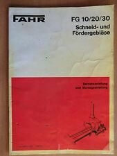 FAHR Betriebsanleitung Montageanleitung Schneid- Fördergebläse FG 10 20 30 1972