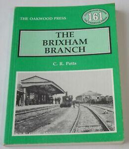 Brixham Branch - C.R. Potts - The Oakwood Press