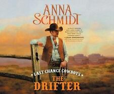 Where the Trail Ends: Last Chance Cowboys : The Drifter 1 by Anna Schmidt...