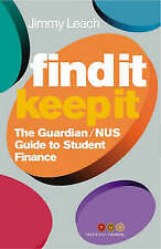"The ""Guardian"" Student Finance Guide: From Loans to Landlords, the Essential Han"