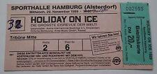 alte Eintrittskarte Ticket HOLIDAY ON ICE Eisrevue Hamburg Sporthalle 1989