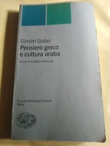Pensiero greco e cultura araba -Gutas Dimitri - Einaudi 2002
