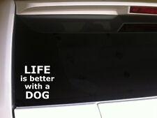 "Life Is Better Dog Car Decal Vinyl Sticker 6""E54 Pets Animals Puppy Love Laptop"